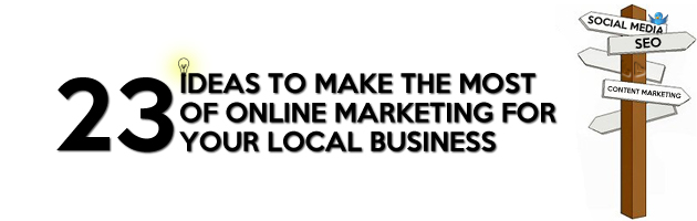 With these 23 ideas, your local business will have a huge advantage on your competitors. Learn how to use the Internet to convert visitors into customers!