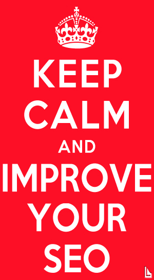 Keep Calm and Improve your SEO